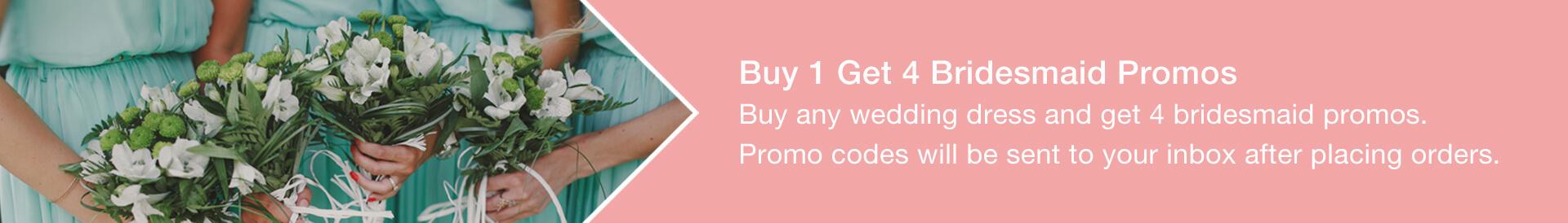 Buy 1 get 4 Bridesmaid promo